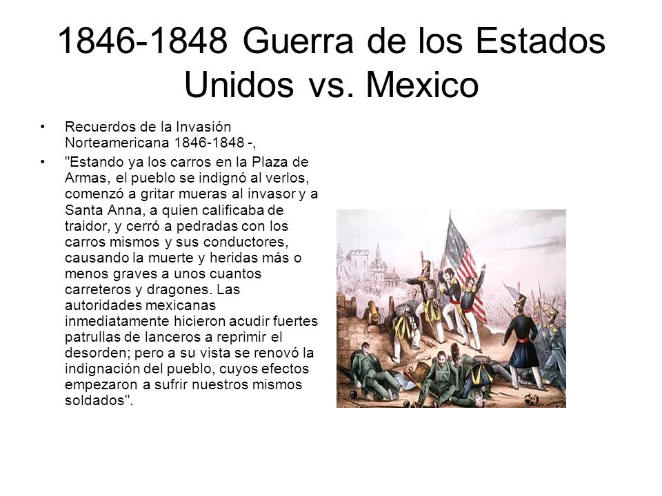1846-1848 Guerra de los Estados Unidos vs. Mexico