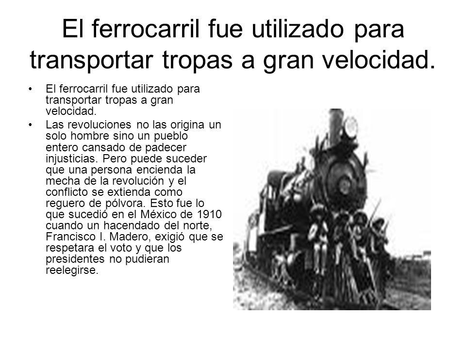 El ferrocarril fue utilizado para transportar tropas a gran velocidad.