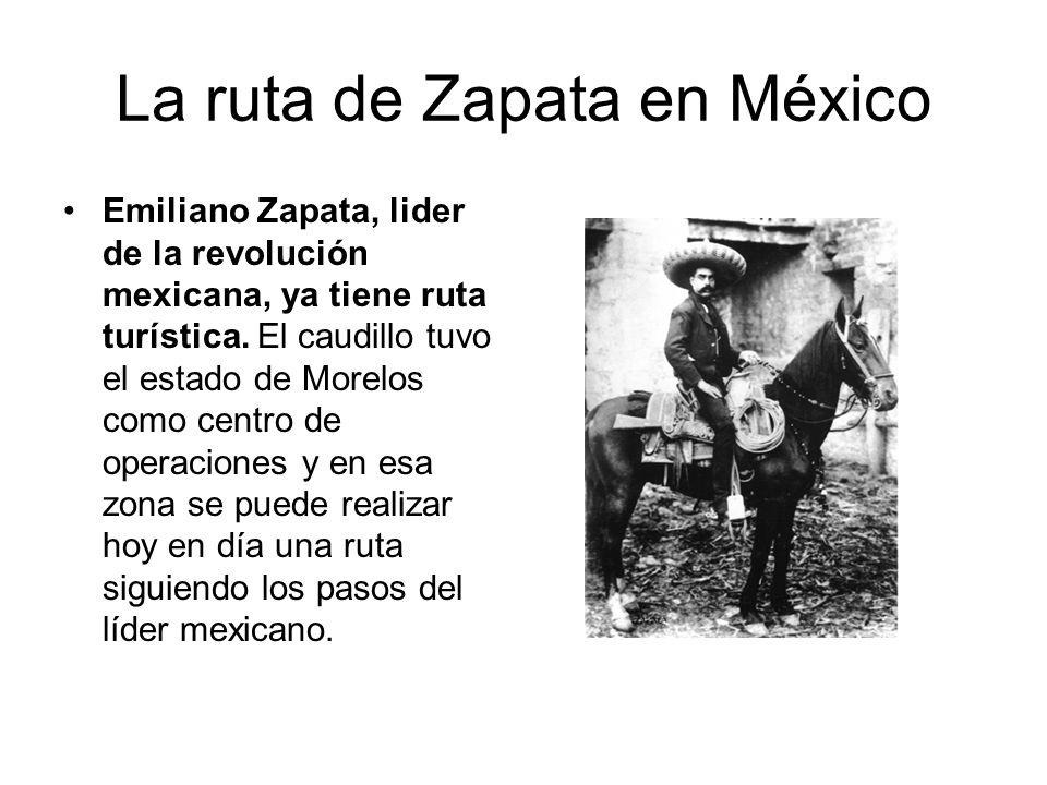 La ruta de Zapata en México