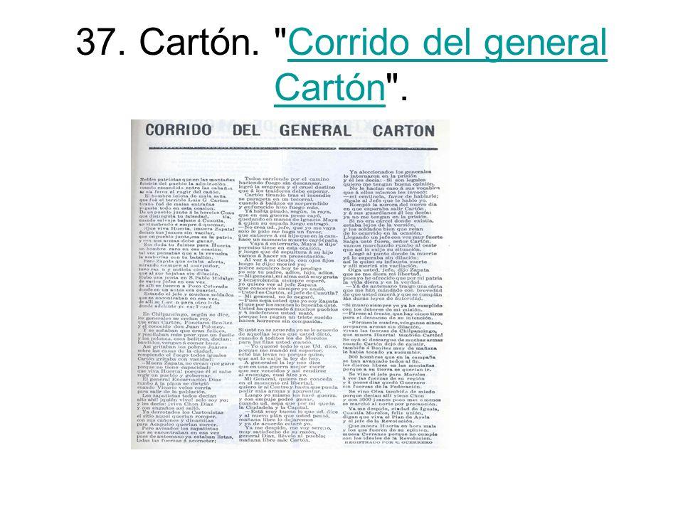 37. Cartón. Corrido del general Cartón .