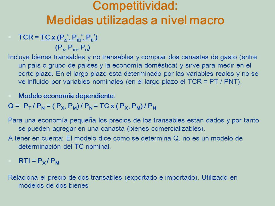 Competitividad: Medidas utilizadas a nivel macro