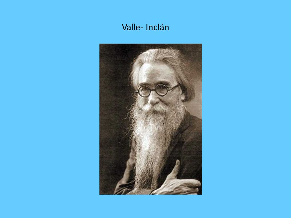 Valle- Inclán