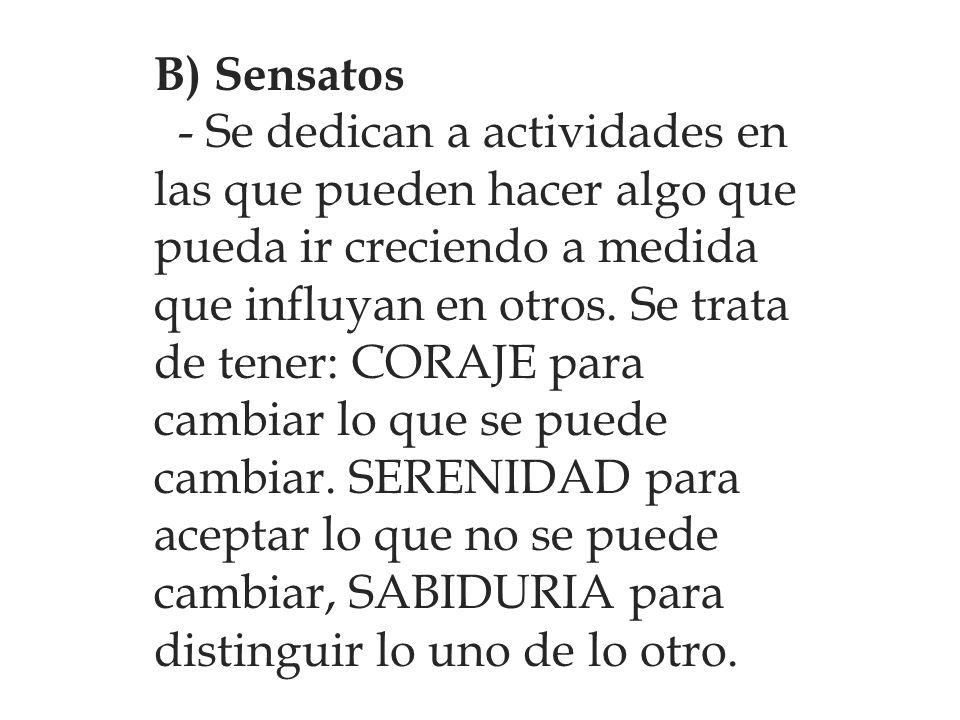 B) Sensatos