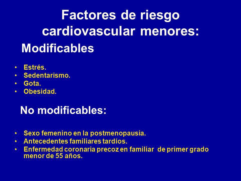 Factores de riesgo cardiovascular menores: