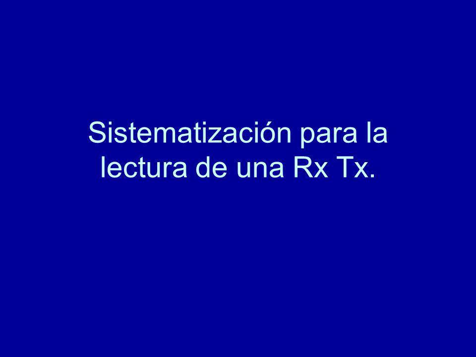 Sistematización para la lectura de una Rx Tx.
