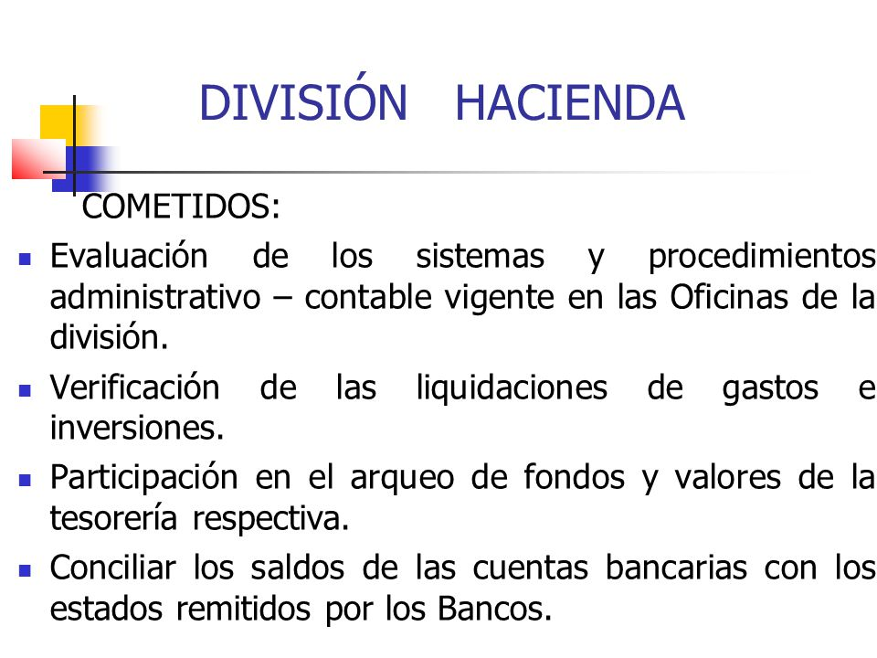 DIVISIÓN HACIENDA COMETIDOS: