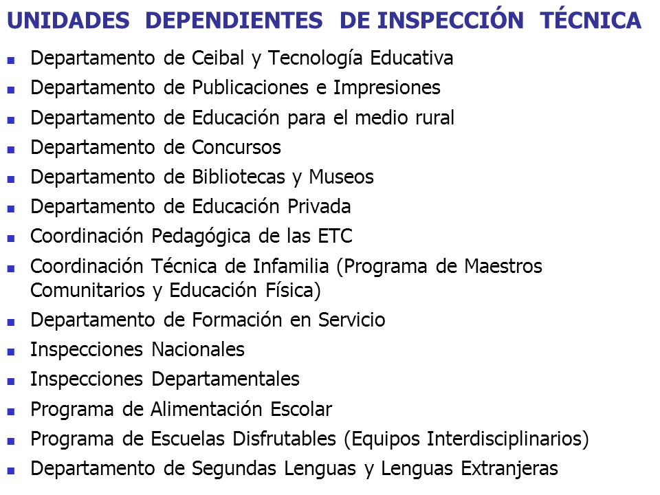 UNIDADES DEPENDIENTES DE INSPECCIÓN TÉCNICA