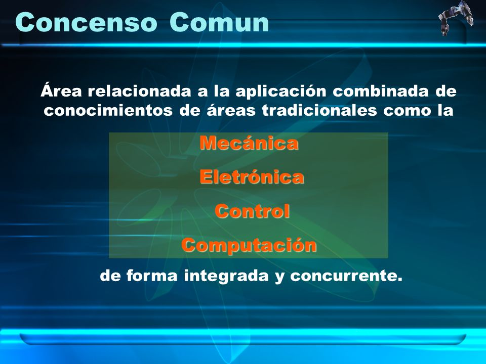 de forma integrada y concurrente.