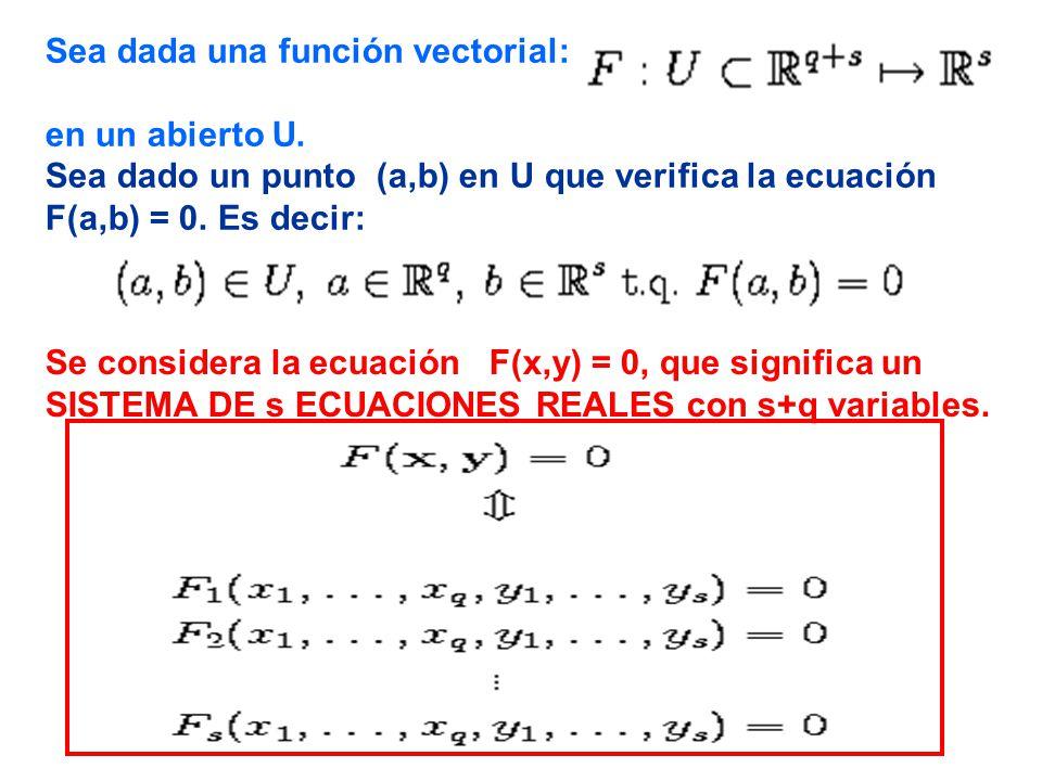 Sea dada una función vectorial: