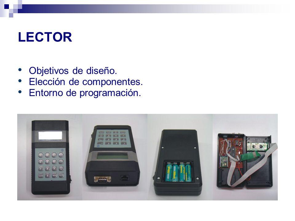 LECTOR Objetivos de diseño. Elección de componentes.