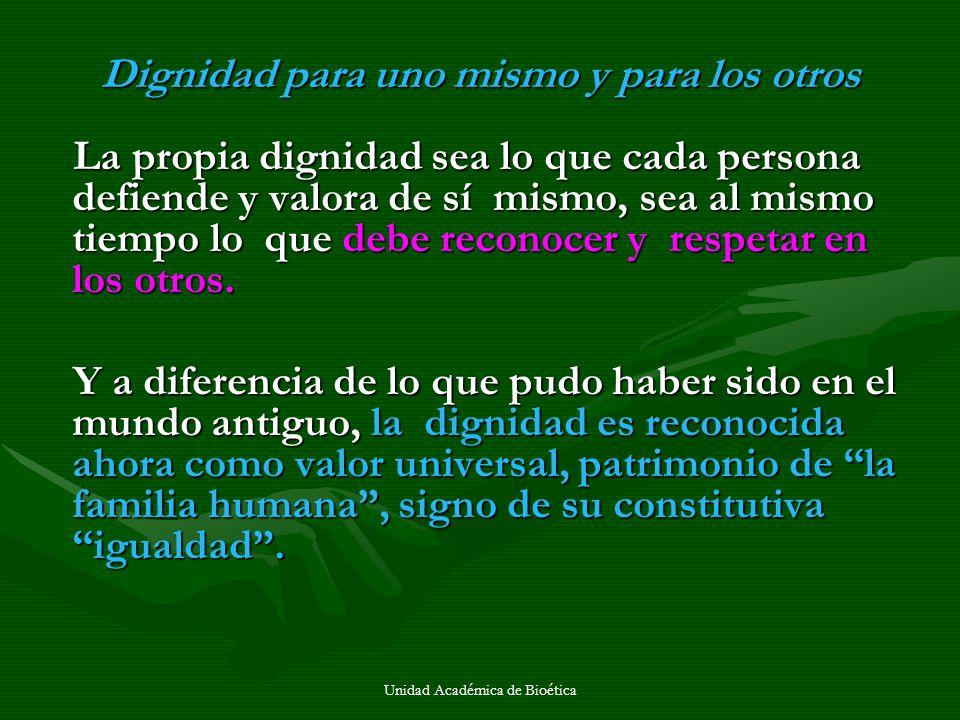 Dignidad para uno mismo y para los otros