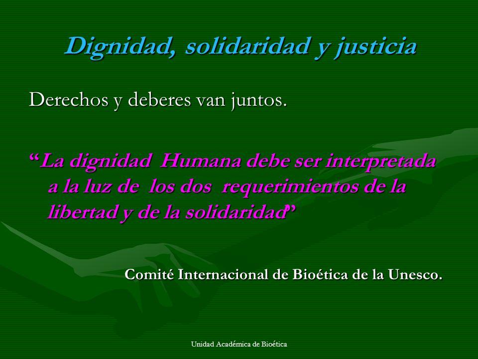 Dignidad, solidaridad y justicia