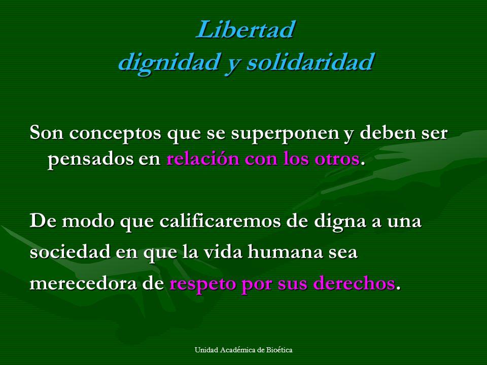 Libertad dignidad y solidaridad