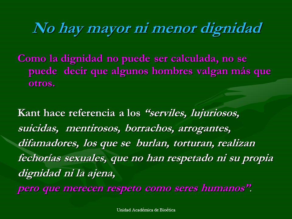No hay mayor ni menor dignidad