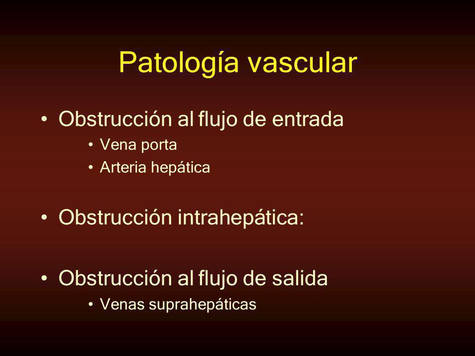 Patología vascular Obstrucción al flujo de entrada