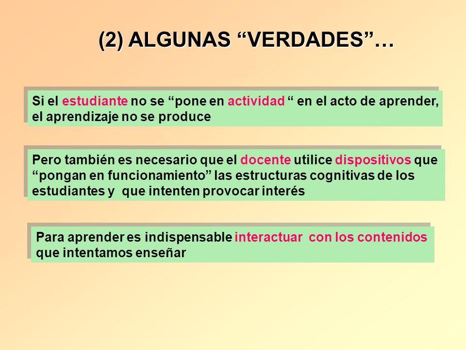 (2) ALGUNAS VERDADES …