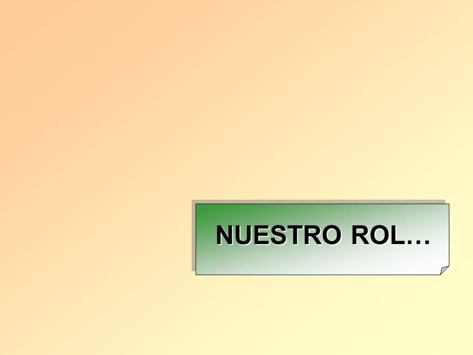 NUESTRO ROL…