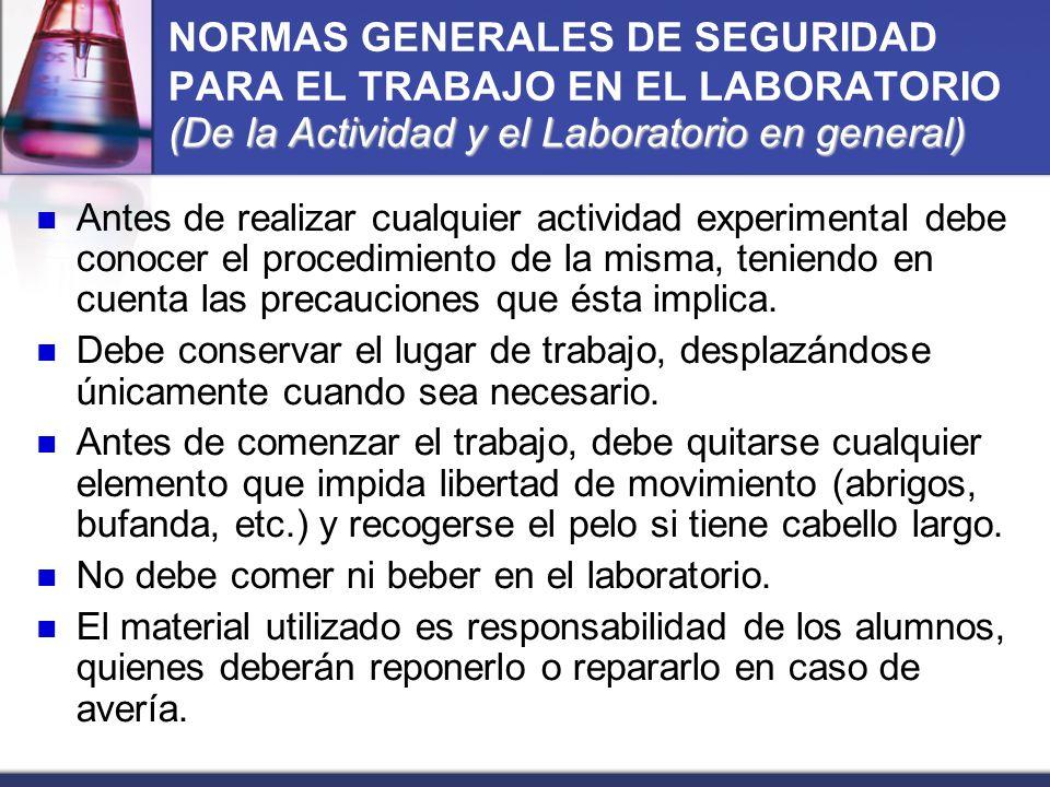 NORMAS GENERALES DE SEGURIDAD PARA EL TRABAJO EN EL LABORATORIO (De la Actividad y el Laboratorio en general)