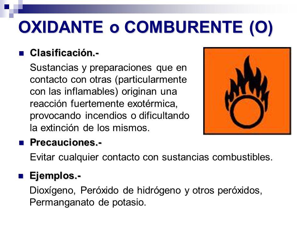OXIDANTE o COMBURENTE (O)