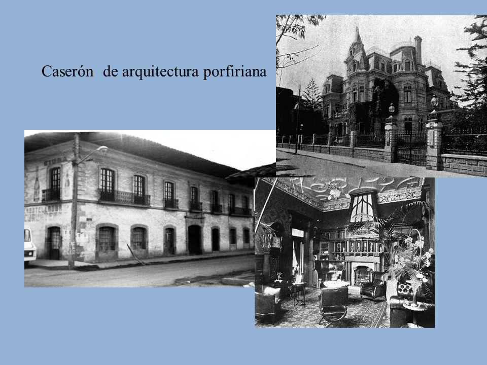 Caserón de arquitectura porfiriana