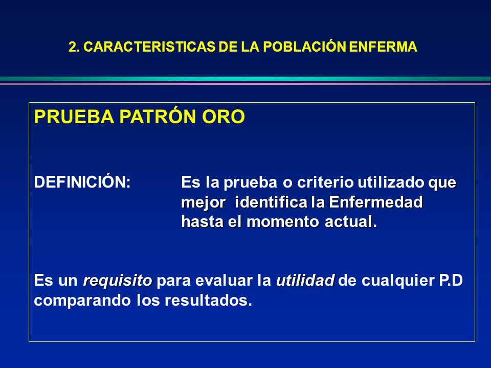 2. CARACTERISTICAS DE LA POBLACIÓN ENFERMA