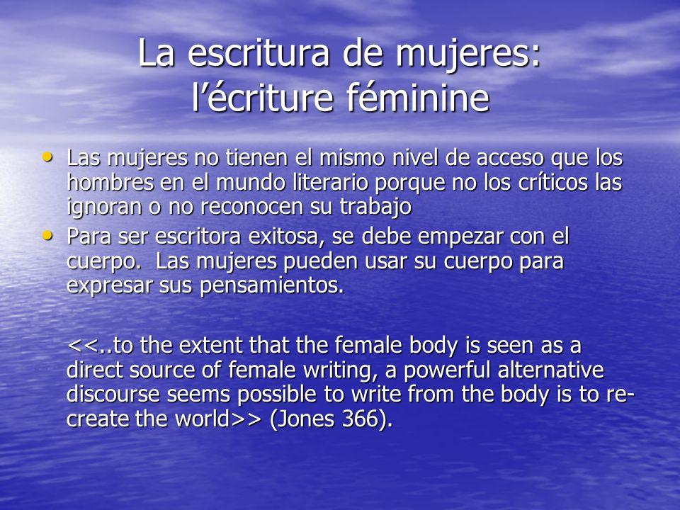 La escritura de mujeres: l'écriture féminine