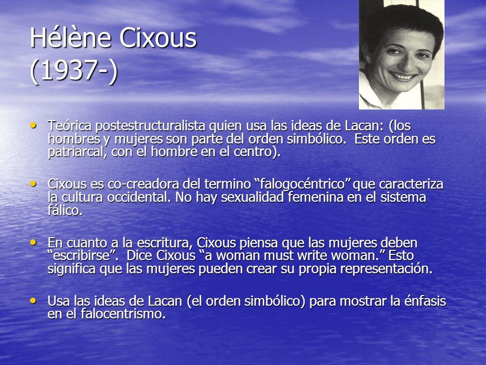 Hélène Cixous (1937-)