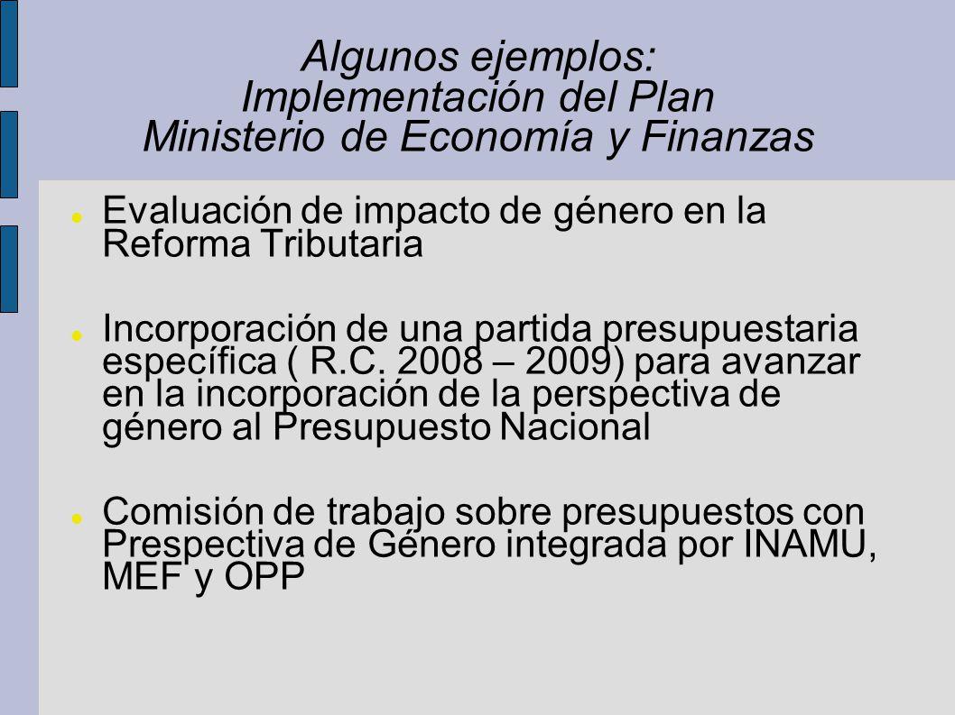 Algunos ejemplos: Implementación del Plan Ministerio de Economía y Finanzas