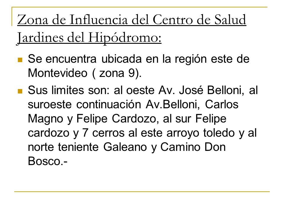 Zona de Influencia del Centro de Salud Jardines del Hipódromo: