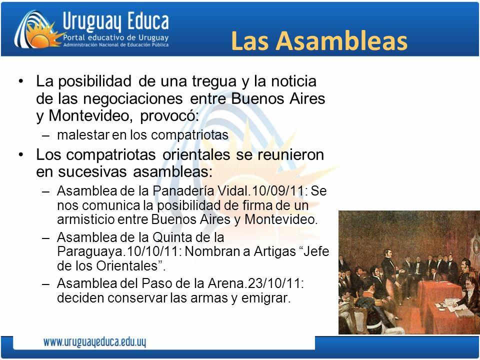 Las Asambleas La posibilidad de una tregua y la noticia de las negociaciones entre Buenos Aires y Montevideo, provocó: