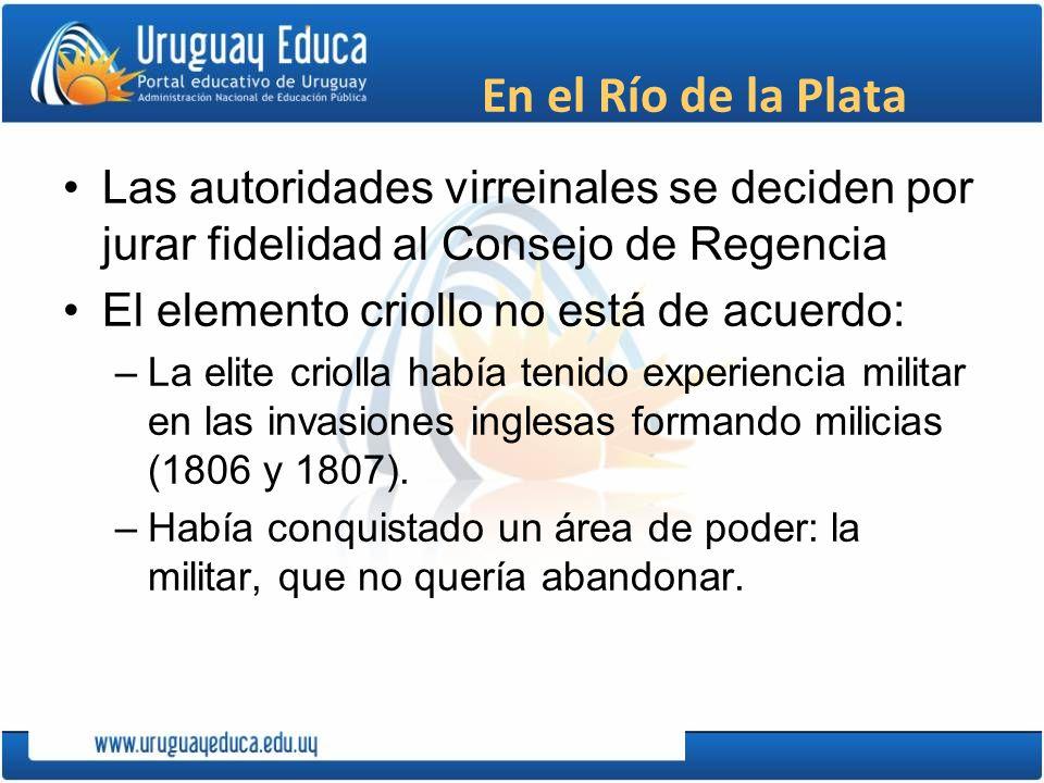 En el Río de la Plata Las autoridades virreinales se deciden por jurar fidelidad al Consejo de Regencia.