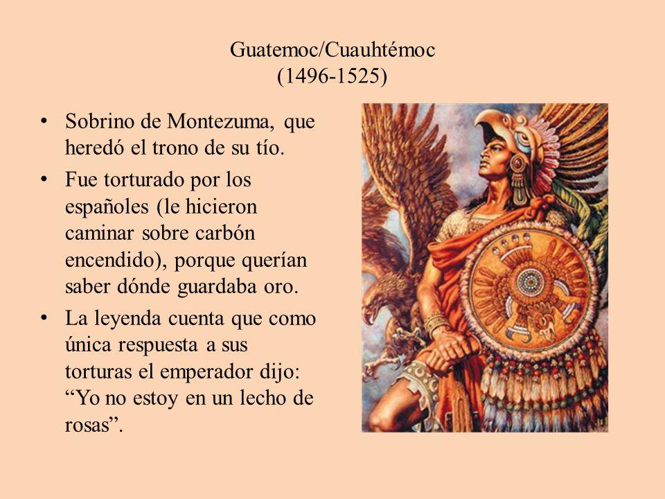Guatemoc/Cuauhtémoc (1496-1525)