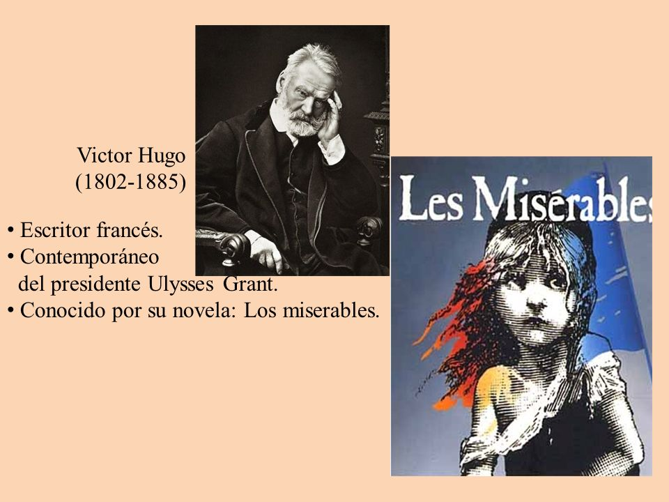 Victor Hugo (1802-1885) Escritor francés. Contemporáneo.