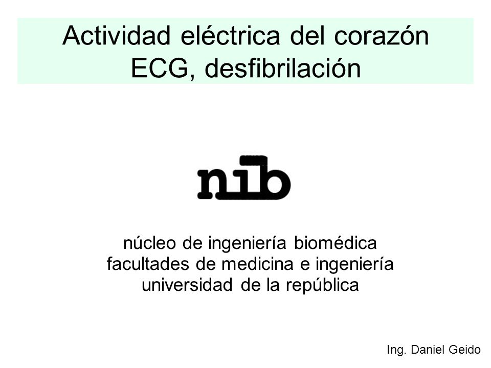 Actividad eléctrica del corazón ECG, desfibrilación