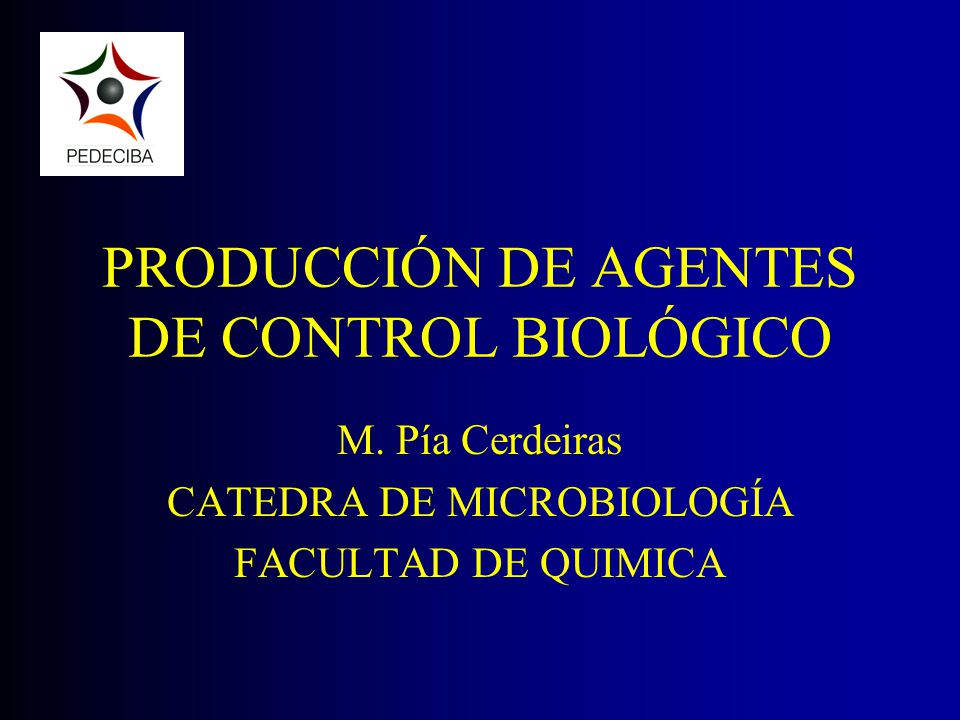 PRODUCCIÓN DE AGENTES DE CONTROL BIOLÓGICO