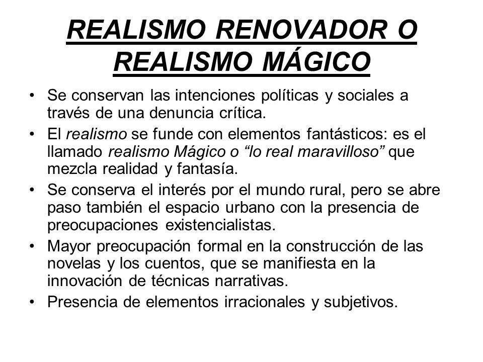 REALISMO RENOVADOR O REALISMO MÁGICO