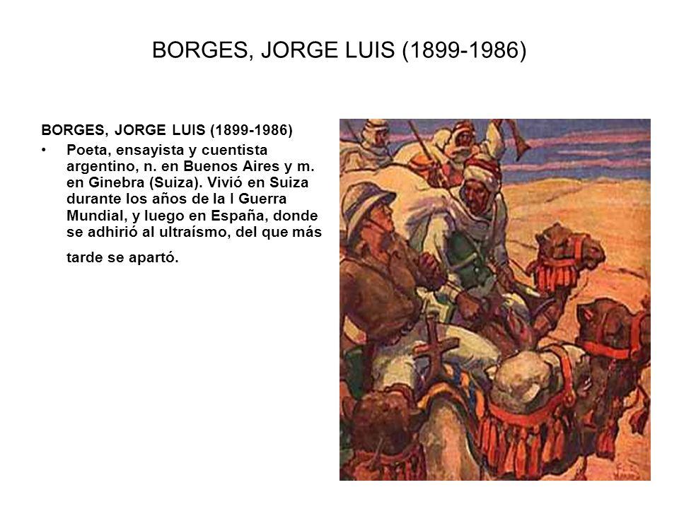 BORGES, JORGE LUIS (1899-1986) BORGES, JORGE LUIS (1899-1986)