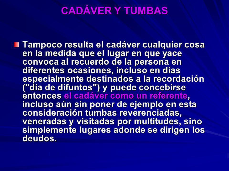 CADÁVER Y TUMBAS