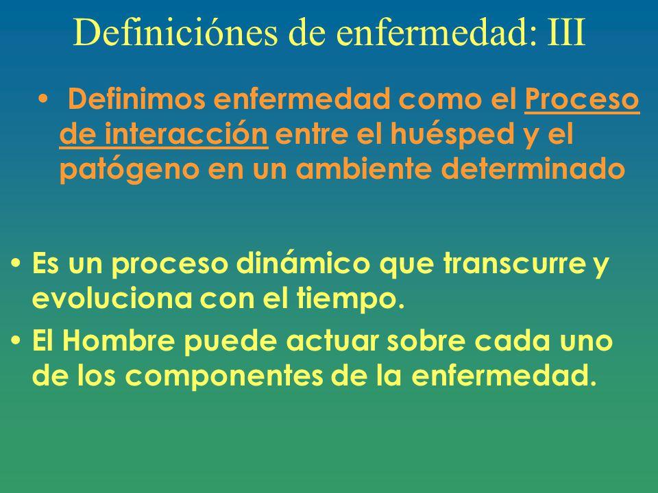 Definiciónes de enfermedad: III