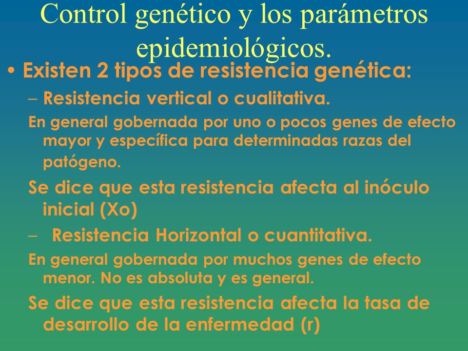 Control genético y los parámetros epidemiológicos.