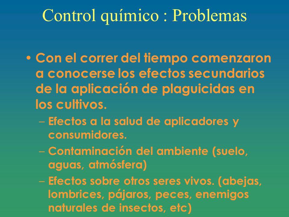 Control químico : Problemas