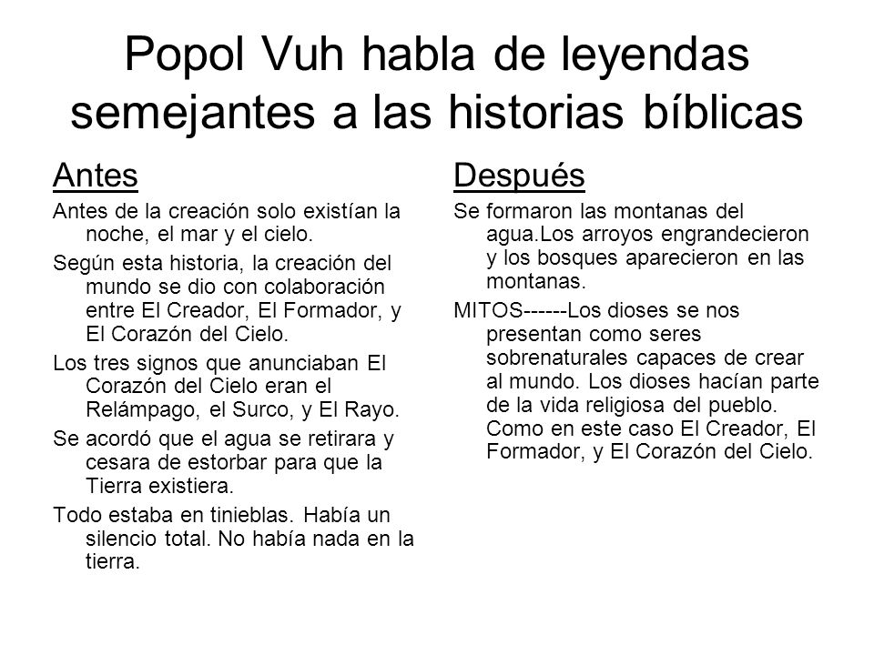 Popol Vuh habla de leyendas semejantes a las historias bíblicas