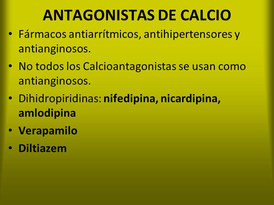 ANTAGONISTAS DE CALCIO