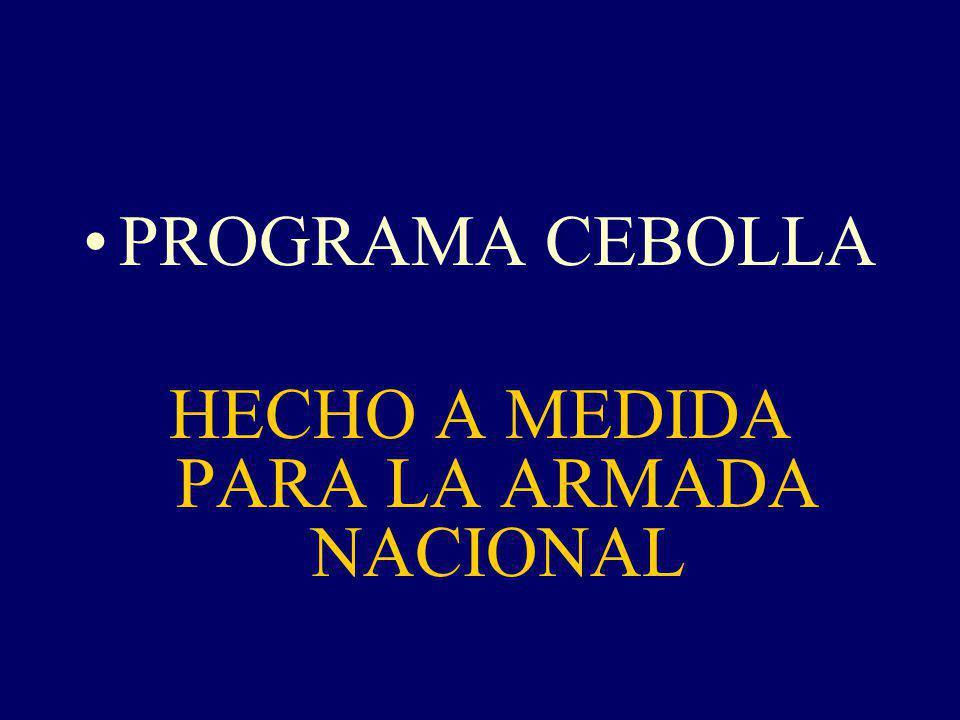 HECHO A MEDIDA PARA LA ARMADA NACIONAL