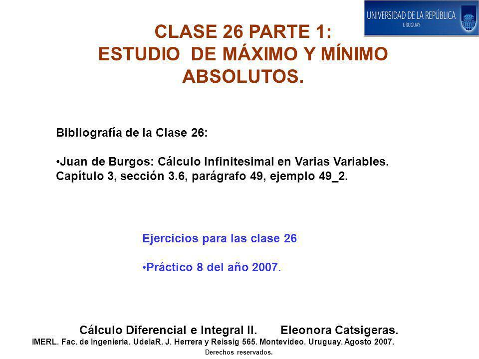 CLASE 26 PARTE 1: ESTUDIO DE MÁXIMO Y MÍNIMO ABSOLUTOS.