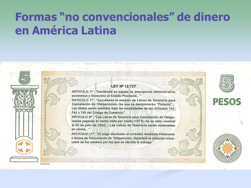 Formas no convencionales de dinero en América Latina
