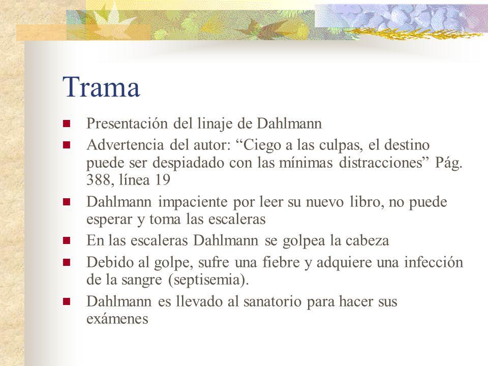 Trama Presentación del linaje de Dahlmann