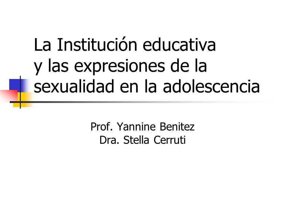Prof. Yannine Benitez Dra. Stella Cerruti