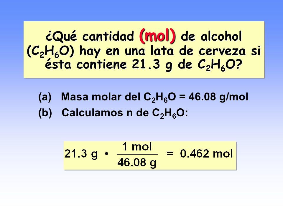 ¿Qué cantidad (mol) de alcohol (C2H6O) hay en una lata de cerveza si ésta contiene 21.3 g de C2H6O