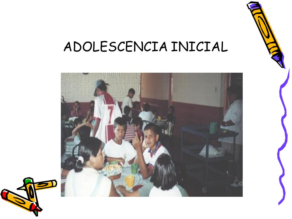 ADOLESCENCIA INICIAL